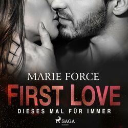 First Love - Dieses Mal für immer Audiobook