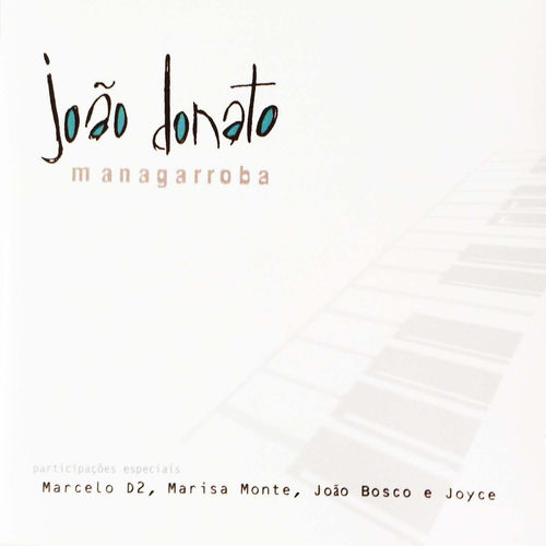 Baixar CD Managarroba – Joao Donato (2002) Grátis