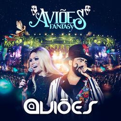 Aviões do Forró – Aviões Fantasy (Ao Vivo) 2016 CD Completo