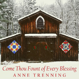 Album cover of Come Thou Fount of Every Blessing