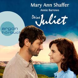 Deine Juliet - Club der Guernseyer Freunde von Dichtung und Kartoffelschalenauflauf (Gekürzte Fassung) Audiobook