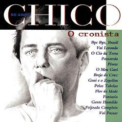 Chico Buarque – Chico 50 Anos – O Cronista 1994 CD Completo