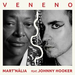 Veneno (feat. Johnny Hooker) - Mart'nália Download