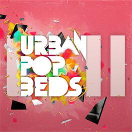 Album cover of Urban Pop Beds