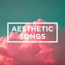 Download Aesthetic Songs 2020