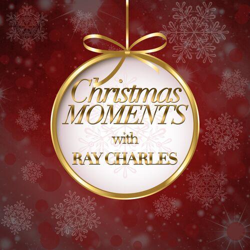 Ray Charles Christmas.Ray Charles Christmas Moments With Ray Charles Music