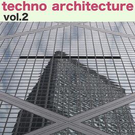 Album cover of Techno Architecture, Vol. 2