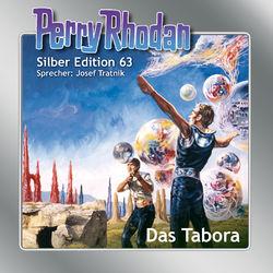 Das Tabora - Perry Rhodan - Silber Edition 63 (Ungekürzt) Audiobook