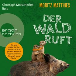 Der Wald ruft - Erdmännchen-Krimi, Band 6 (Gekürzt) Audiobook