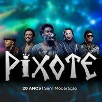 Pixote - CD Pixote 20 Anos Sem Moderação (2021)