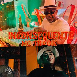 Mc Th Feat. Oik – Inconsequente CD Completo
