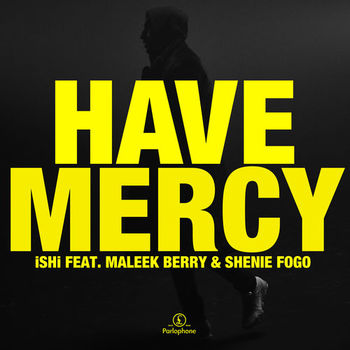 Have Mercy (feat. Maleek Berry & Shenie Fogo) cover