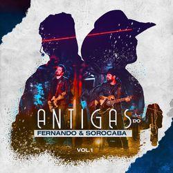 CD Fernando e Sorocaba – Antigas do Fernando e Sorocaba, Vol. 1 2020 download