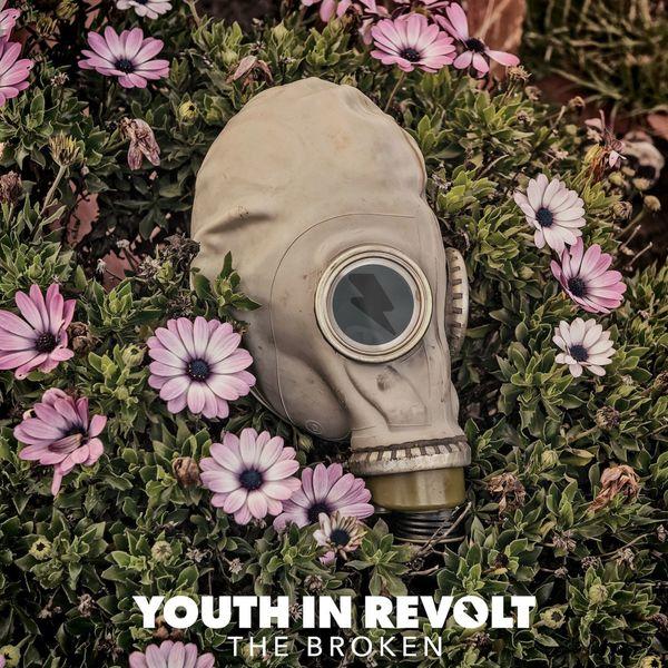 Youth in Revolt - The Broken (2017)
