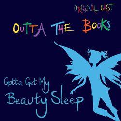 Gotta Get My Beauty Sleep (Original Cast)