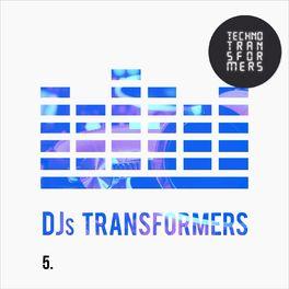 Album cover of DJS Transformers 5