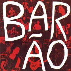 Barão Vermelho – Barão (Ao Vivo) 1990 CD Completo