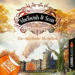 Das rätselhafte Medaillon - MacTavish & Scott - Die Lady Detectives von Edinburgh, Folge 4 (Ungekürzt) Audiobook