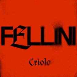 Criolo – Fellini