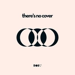 Album cover of there's no cover