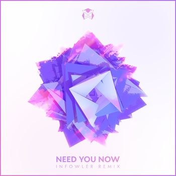Need You Now (Infowler Remix) cover