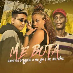 Americo Original, Mc Marsha, MC GW – Me Bota 2020 CD Completo