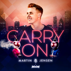 Carry On (feat. Molow) - Martin Jensen Download