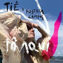 Tô Aqui – Tie e Roberta Campos