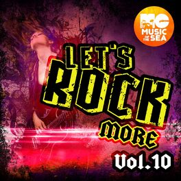 Album cover of Music of the Sea: Let's Rock More, Vol. 10