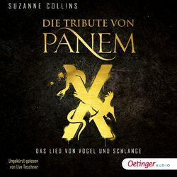 Die Tribute von Panem X. Das Lied von Vogel und Schlange Audiobook