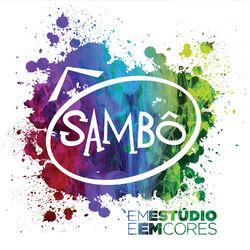 Sambô – Sambô Em Estúdio e Em Cores 2014 CD Completo