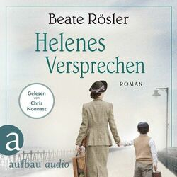 Helenes Versprechen (Ungekürzt) Audiobook