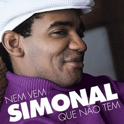 Download Wilson Simonal - Nem Vem Que Não Tem 2010