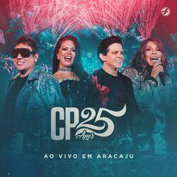Calcinha Preta – CP 25 Anos (Ao Vivo em Aracaju) 2020 CD Completo