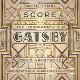 Album cover of The Orchestral Score From Baz Luhrmann's Film The Great Gatsby