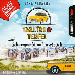 Schweigegeld mit Inselblick - Taxi, Tod und Teufel, Folge 2 (Ungekürzt) Audiobook