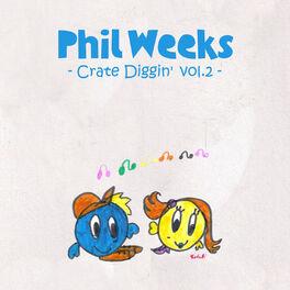 Album cover of Phil Weeks Crate Diggin', Vol.2
