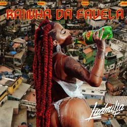 Rainha da Favela – Ludmilla
