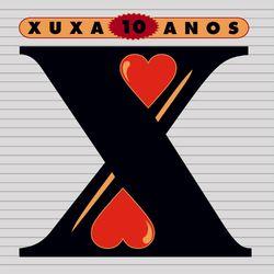 Download Xuxa - 10 Anos 1996