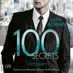 100 Secrets - Vertrauen (Ungekürzt) Audiobook