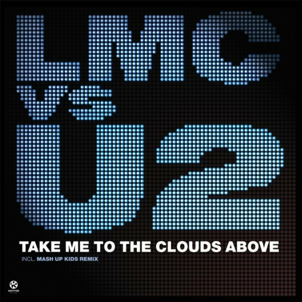 Take Me to the Clouds Above : Take Me to the Clouds Above