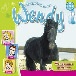 Folge 2 - Wendy muss gewinnen