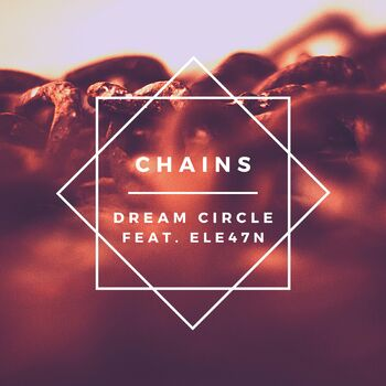 Chains (feat. Ele47n) cover