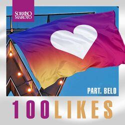 100 Likes (Ao Vivo) (Com Belo)