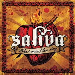 Download Saliva - Blood Stained Love Story 2007