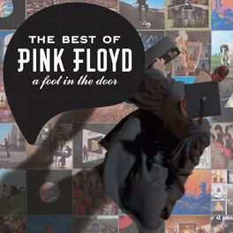 Album cover of The Best Of Pink Floyd: A Foot In The Door (2011 Remastered Version)