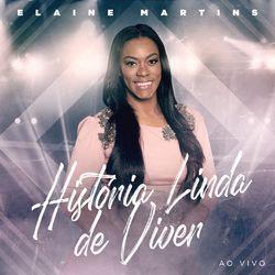 CD Elaine Martins, Fernanda Brum - História Linda de Viver (Ao Vivo) 2020 - Torrent download
