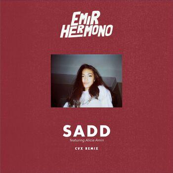 Sadd (feat. Alicia Amin) (CVX Remix) cover