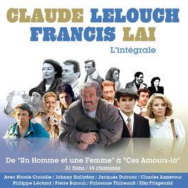 Album cover of Francis Lai & Claude Lelouch: L'Intégrale