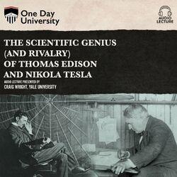 The Scientific Genius (and Rivalry) of Thomas Edison and Nikola Tesla (Unabridged) Audiobook free download